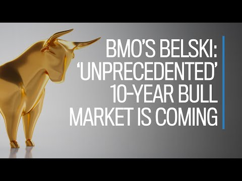 BMO's Brian Belski: An 'unprecedented' 10-year bull market is coming
