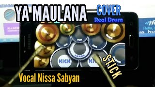 Video YA MAULANA - NISSA SABYAN | REAL DRUM COVER dengan Stick download MP3, 3GP, MP4, WEBM, AVI, FLV Juli 2018