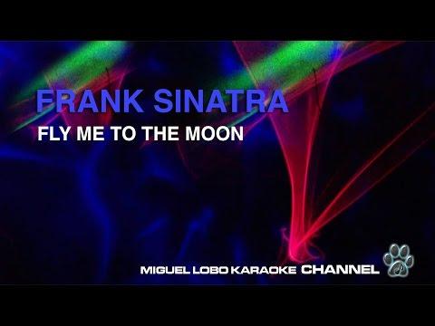 FRANK SINATRA - FLY ME TO THE MOON - Karaoke Channel Miguel Lobo