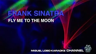 Baixar FRANK SINATRA - FLY ME TO THE MOON - Karaoke Channel Miguel Lobo