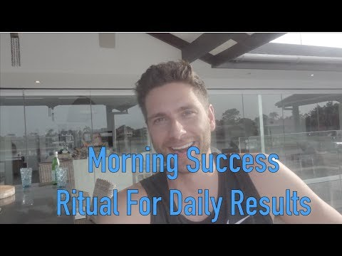 My Morning Success Ritual For ...