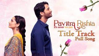 Pavitra Rishta 2 - Full Song   Palak Muchhal   Mukund Suryawanshi   Ankita Lokhande   Shaheer Sheikh