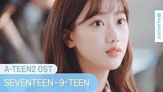 [A-TEEN 2 OST Part.2] SEVENTEEN - 9-TEEN mp3