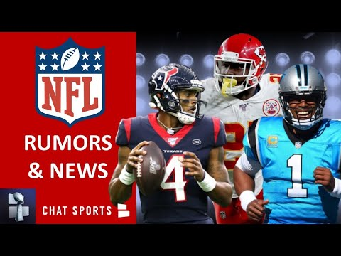 NFL News & Rumors: Deshaun Watson, Patrick Mahomes, Top 5 QBs, Cam Newton Free Agency, LeSean McCoy