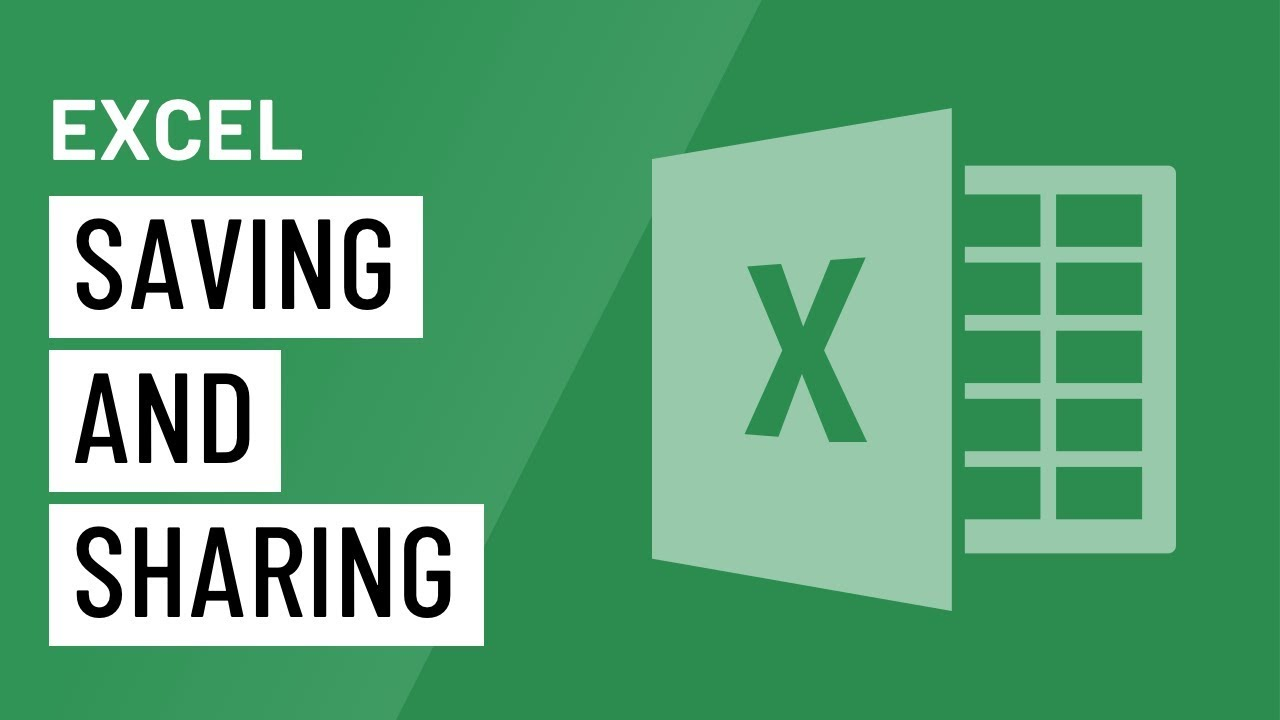 Excel: Saving and Sharing