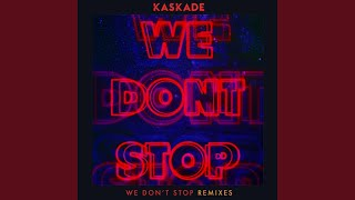 we dont stop extended