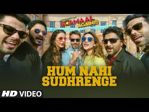Golmaal Again: Hum Nahi Sudhrenge Video |...