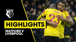 WATFORD 3-0 LIVERPOOL EXTENDED HIGHLIGHTS | SARR & DEENEY GOALS