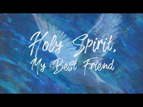 Philip Mantofa - Holy Spirit, My Best Friend (ENG) (Official Lyric Video)