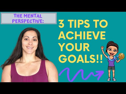 the-mental-perspective---episode-1:-3-tips-to-achieve-your-goals!