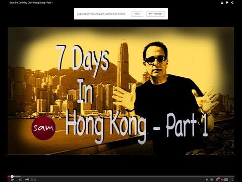 Sam the Cooking Guy - Hong Kong - Part 1