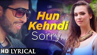 Hun Kehndi Sorry | Official Lyrical Video [Hd] | Mavi Singh | Latest Punjabi Songs