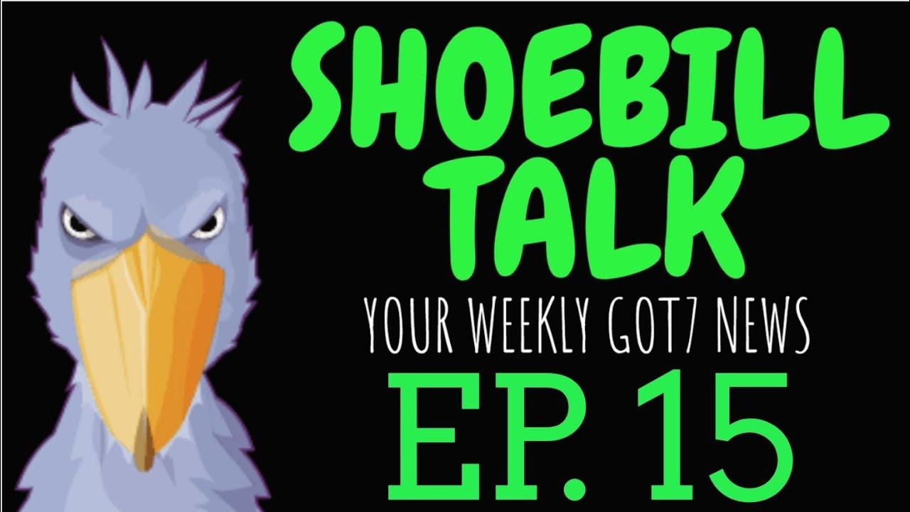 27 2 MB] GOT7 TICKETS AREN'T SELLING??? [SHOEBILL TALK EP