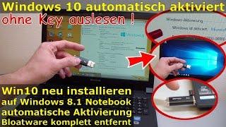 Windows 10 ohne Key auf Notebook installieren - automatische Aktivierung - Product Key im UEFI-BIOS
