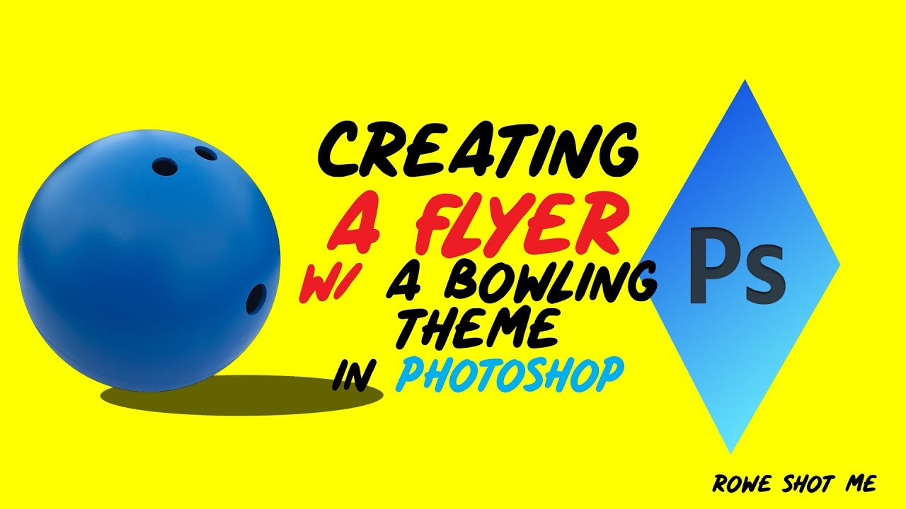 how to make a bowling party flyer in adobe photoshop cs how to make a bowling party flyer in adobe photoshop cs6