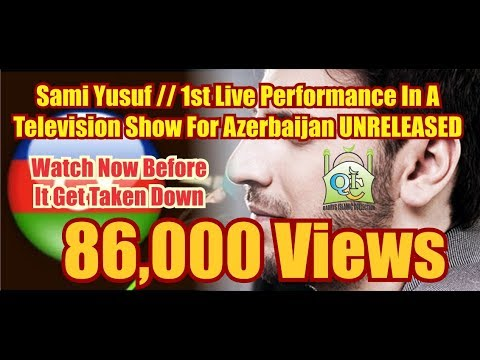 Sami Yusuf // 1st Live Performance In A Television Show For Azerbaijan UNRELEASED