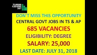 CENTRAL GOVT JOBS IN TELANGANA AND ANDHRA PRADESH |  NIACL RECRUITMENT 2018 | 685 ASSISTANT POSTS|