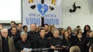 Coral Igreja Batista Fonte Erga a voz ao Senhor