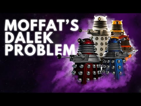 Doctor Who: Moffat's Dalek Problem | Video Essay