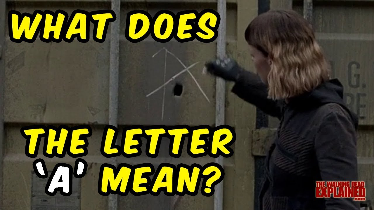 The Walking Dead   What Does the Letter 'A' Mean?   YouTube
