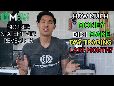 HOW MUCH MONEY DID I MAKE DAY TRADING LAST MONTH? - BROKER STATEMENTS REVEALED! -  NO RED DAYS!