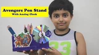 I made Avengers Pen Stand with Clock | Easy Pen Stand Craft Ideas with Cardboard | Table Clock DIY