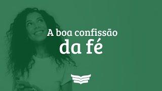 Culto da Noite | A Boa Confissão da Fé (1Tm 6:11-16), Pr. Amauri Oliveira