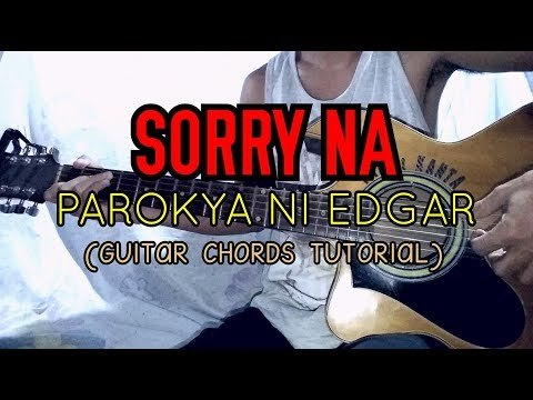SORRY NA - Parokya Ni Edgar (Easy Guitar Tutorial)