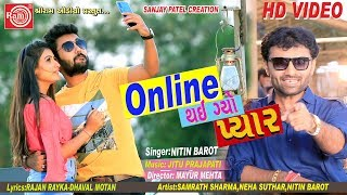 Online Thay Gayo Pyar ||Nitin Barot ||New Gujarati Song 2019 ||Full HD VIDEO ||Ram Audio