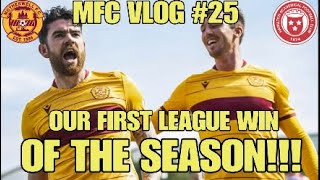 OUR FIRST LEAGUE WIN OF THE SEASON!!! - MFC Vlog #25 - Hamilton vs Motherwell - 2019/20
