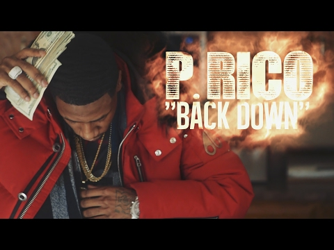 P.RICO - BACK DOWN shot by @flyty773