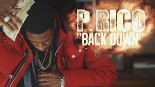 Repeat youtube video P.RICO - BACK DOWN shot by @flyty773