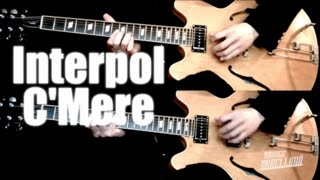 C'Mere - Interpol  ( Guitar Tab Tutorial & Cover )