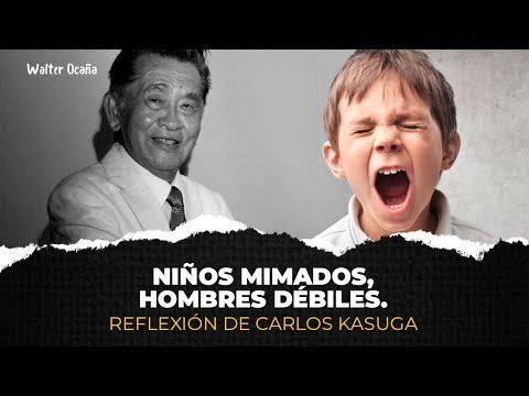 Niños Mimados, Hombres Débiles / Carlos Kasuga