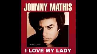 Johnny Mathis - I love My Lady