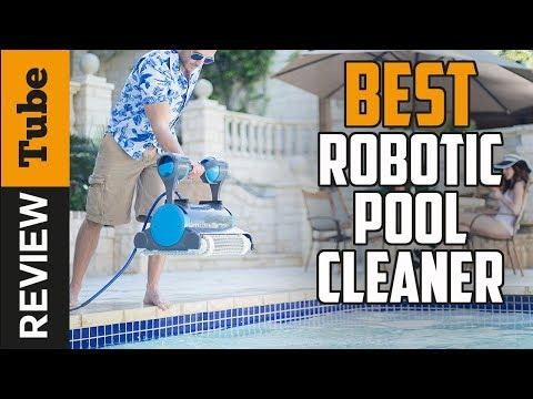 ✅Robotic Pool Cleaner: Best Robotic Pool Cleaner 2019 (Buying Guide)