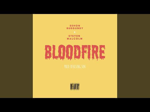 Bloodfire (feat. Steven Malcolm) Mp3