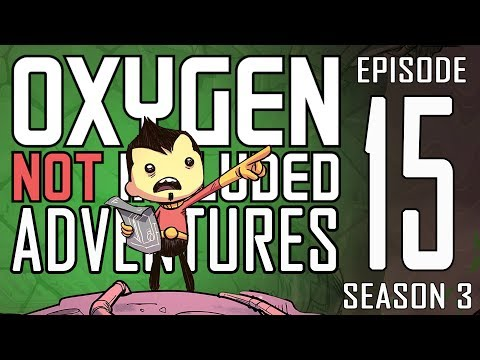 Really? The Fuel Cap? - Oxygen Not Included Adventures s3e15