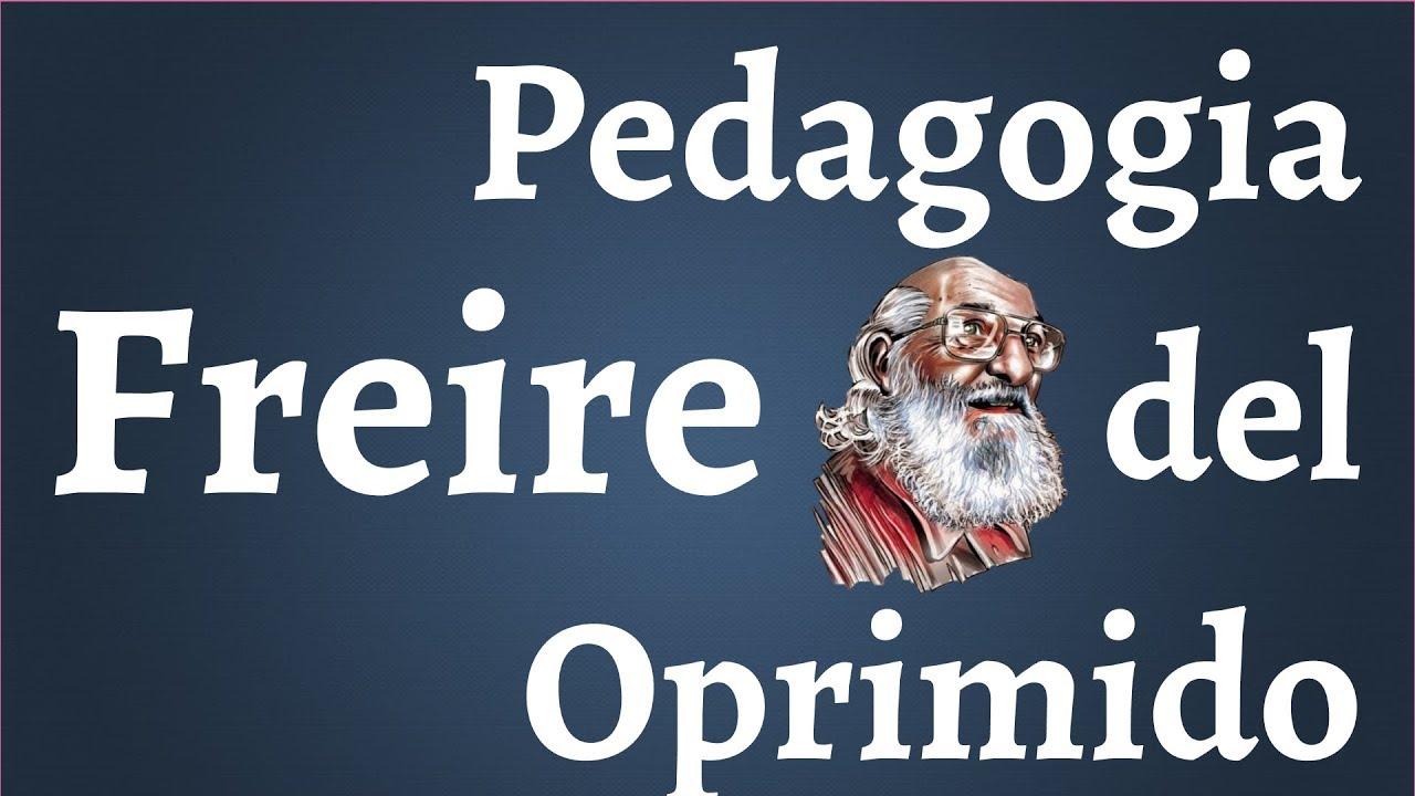 Download Paulo Freire, Pedagogia del Oprimido