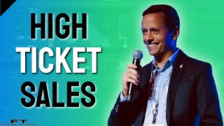 High Ticket Sales - 3 PROVEN Ways To Make High Ticket Sales Online (And MORE MONEY!)