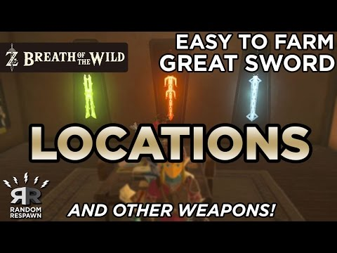 Zelda: Breath of the Wild - Easily Farmable Great Swords & Other Weapons