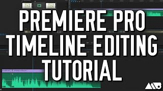 how to edit the timeline in adobe premiere pro cc tutorial video
