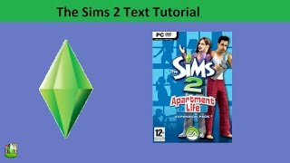 The Sims 2 Text Tutorial: Apartment Life expansion pack