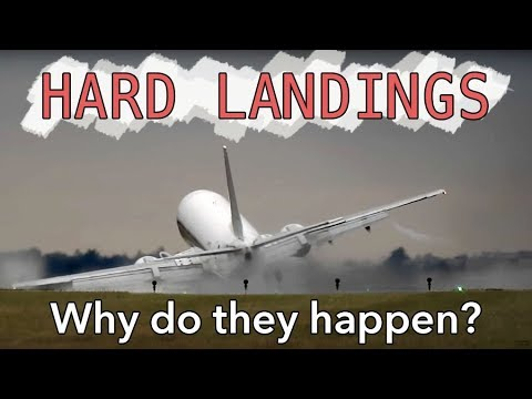 Hard landings - Why do they happen?