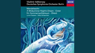 Mendelssohn: A Midsummer Night's Dream, Incidental Music, Op.61, MWV M 13 - No.3 Song With...