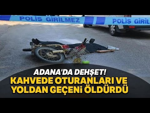 Adana'da Feci Olay! Cinnet Getiren Eski Astsubay Mahalleyi Taradı! 3 Ölü