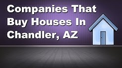 Companies That Buy Houses Chandler AZ