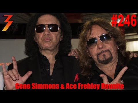 Ep. 246 Exclusive Report from Gene Simmons and Ace Frehley Reunion