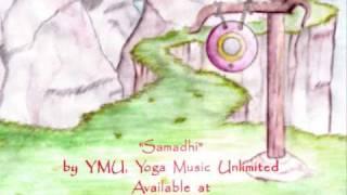 MEDITATION MUSIC Samadhi by YMU Yoga Music Unlimited Chakras