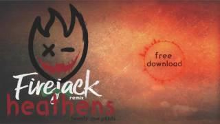Twenty One Pilots Heathens Firejack Remix